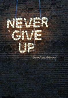 never give up lights
